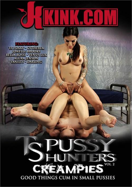 TS Pussy Hunters Vol. 2: Creampies Kink  [DVD.RIP. H.264 2016 ETRG 768x460 720p TRANNY XXX] PORN RIP