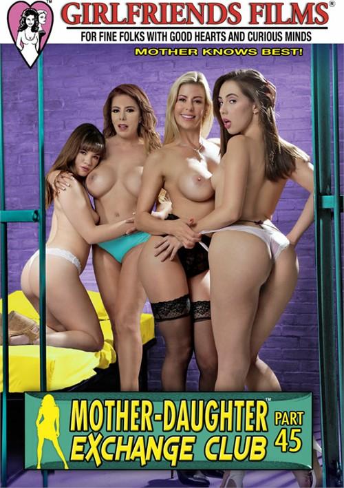 Mother-Daughter Exchange Club Part 45 Girlfriends Films  [DVD.RIP. H.264 2016 ETRG 768x460 720p] PORN RIP